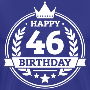 Happy 46. Birthday T-Shirts - Männer Premium T-Shirt