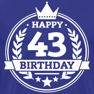 Happy 43. Birthday T-Shirts - Männer Premium T-Shirt