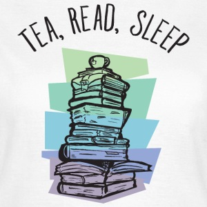 Tea, Read, Sleep Camisetas - Camiseta mujer