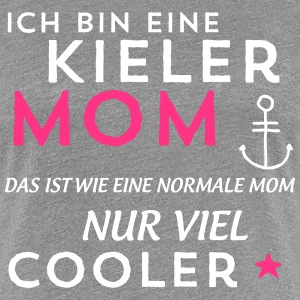 Kieler Mom T-Shirts - Frauen Premium T-Shirt