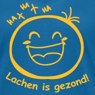 Ontwerp ~ Lachen is gezond! (dames)