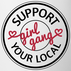 Support your local girl gang Muggar & tillbehör - Mugg