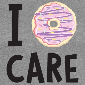 I Donut Care T-Shirts - Frauen Premium T-Shirt