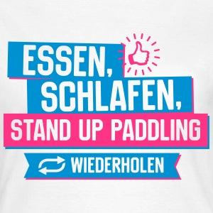 Hobby Stand up Paddling T-Shirts - Frauen T-Shirt