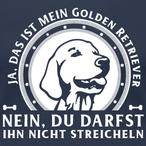 Ja, Golden Retriever T-Shirts - Frauen Premium T-Shirt