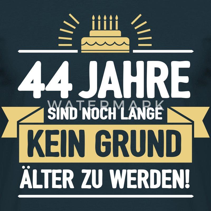Geburtstag 44 Jahre T-Shirt   Spreadshirt