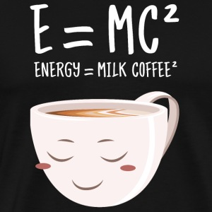 E = MC² - Energy = Milk Coffee² T-Shirts - Männer Premium T-Shirt