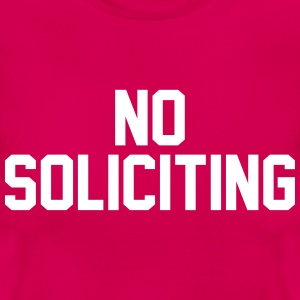 No Soliciting T-Shirts - Women's T-Shirt