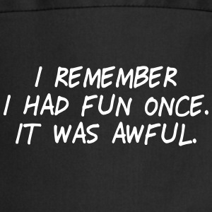 i had fun once - it was awful II  Aprons - Cooking Apron