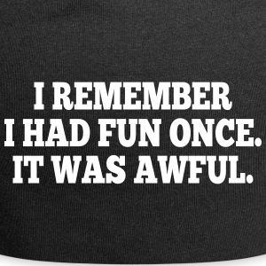 i had fun once - it was awful I Caps & Hats - Jersey Beanie
