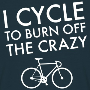 I Cycle To Burn Off The Crazy Magliette - Maglietta da uomo