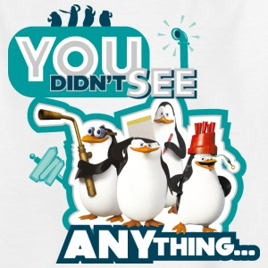 Pinguine 'You didn't see anything' - Teenager T-Shirt