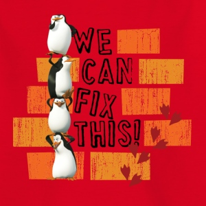 Pinguine 'We can fix this!' - Teenager T-Shirt