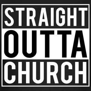 Straight Outta Church T-Shirts - Women's T-Shirt