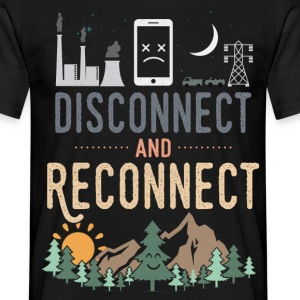 Disconnect And Reconnect T-Shirts - Men's T-Shirt