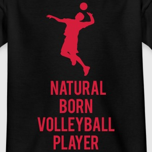 Natural born volleyball player - Kinder T-Shirt