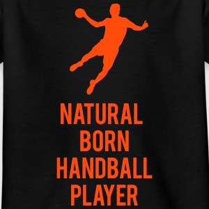 Natural born handballer Shirts - Kinderen T-shirt
