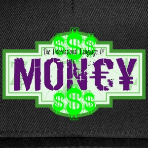 INTERNATIONAL LANGUAGE OF MONEY - Casquette snapback