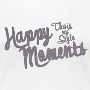 HAPPY MOMENTS - Frauen Premium T-Shirt