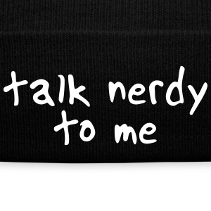 talk nerdy to me II Caps & Mützen - Wintermütze