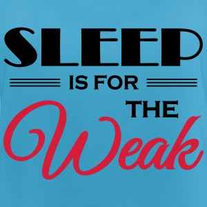 Sleep is for the weak Vêtements Sport - Débardeur respirant Femme
