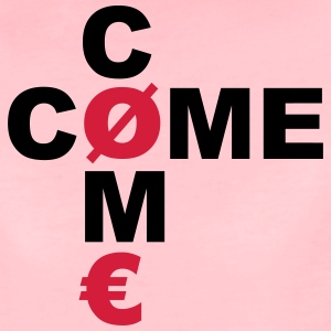 COME COME - Frauen Premium T-Shirt