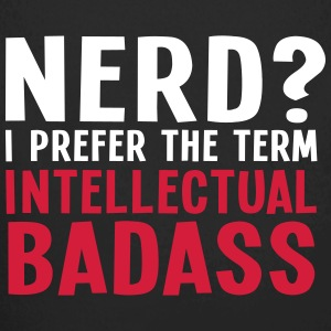 Nerd? I prefer the term intellectual badass II 2c Body neonato - Body ecologico per neonato a manica lunga