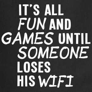 it's all fun and games until... wifi ii 1c Fartuchy - Fartuch kuchenny