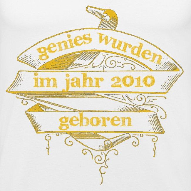 Genies wurden im Jahr 2010 geboren