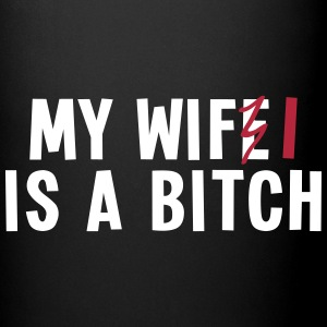 my wifi is a bitch 2c / my wife is a bitch Muggar & tillbehör - Enfärgad mugg
