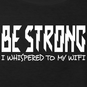 be strong i whispered i Shirts - Kids' Organic T-shirt