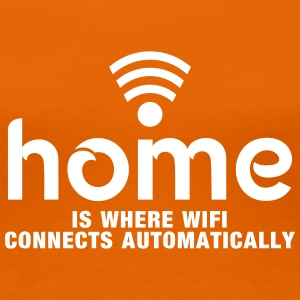 home is where the wifi connects automatically T-shirts - Premium-T-shirt dam