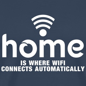 home is where the wifi connects automatically T-shirts - Herre premium T-shirt