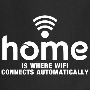 home is where the wifi connects automatically Fartuchy - Fartuch kuchenny