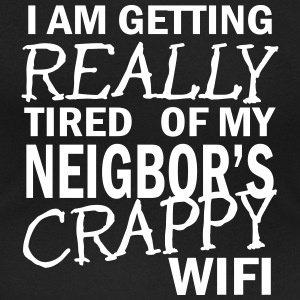 i am getting really tired of my neigbor's wifi  T-shirts - T-shirt med u-ringning dam