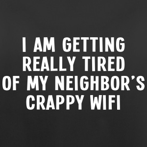 i am getting really tired of my neigbor's wifi III Ropa deportiva - Camiseta de tirantes transpirable mujer