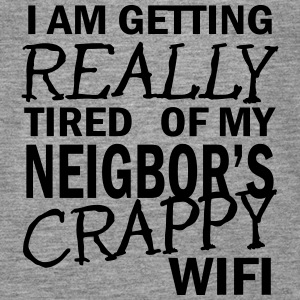 i am getting really tired of my neigbor's wifi 2c Tops - Women's Premium Tank Top