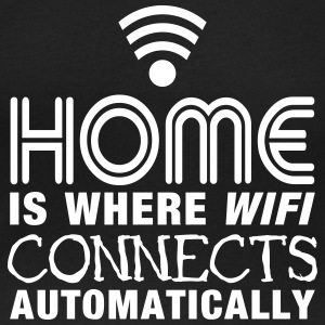 home is where the wifi connects automatically II Camisetas - Camiseta con escote redondo mujer