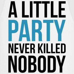 A Little Party Funny Quote Kookschorten - Keukenschort