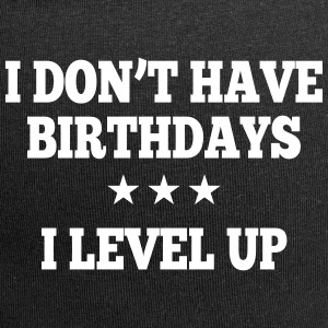 I don't have birthday's I level up II Czapki  - Czapka krasnal z dżerseju