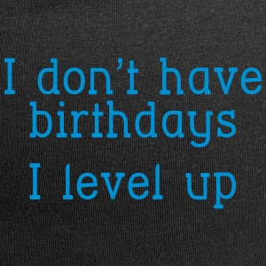 I don't have birthday's I level up I Czapki  - Czapka krasnal z dżerseju