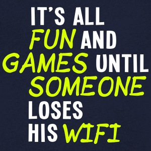 it's all fun and games until... wifi ii 2c Tee shirts - Tee shirt Homme col V