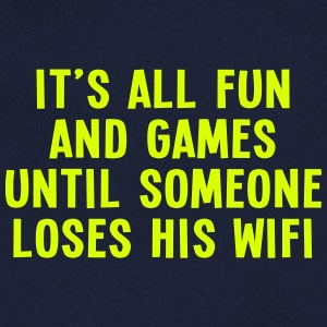 it's all fun and games until... wifi I 1c T-shirts - T-shirt med v-ringning herr