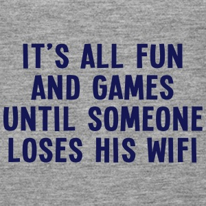 it's all fun and games until... wifi I 1c Tops - Women's Premium Tank Top