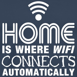 home is where the wifi connects automatically II2c Camisetas - Camiseta premium hombre