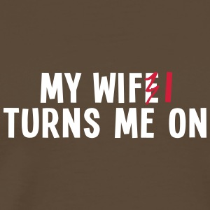my wife turns me on 2c / my wifi turns me on T-shirts - Herre premium T-shirt