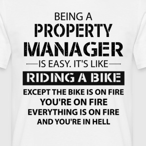 Being A Property Manager... T-Shirts - Men's T-Shirt