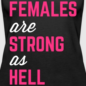 Females Strong Hell Gym Quote Tops - Vrouwen Premium tank top