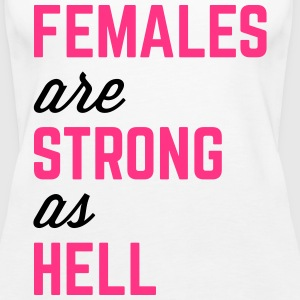 Females Strong Hell Gym Quote Topit - Naisten premium hihaton toppi