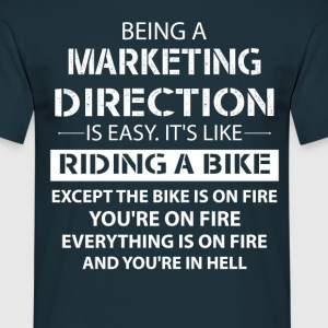 Being A Marketing Director... T-Shirts - Men's T-Shirt